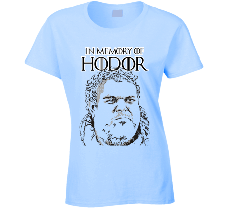 Memory of Hodor Game Of Thrones Character R.I.P Worn Look Ladies T Shirt