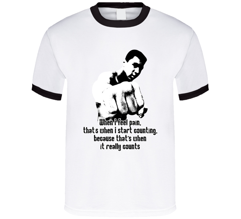 Pain Thats When It Really Counts Muhammad Ali Boxing Worn Look Ringer T Shirt