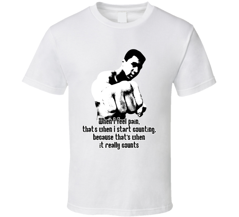 When I Feel Pain Start Counting Muhammad Ali Tribute Worn Look T Shirt