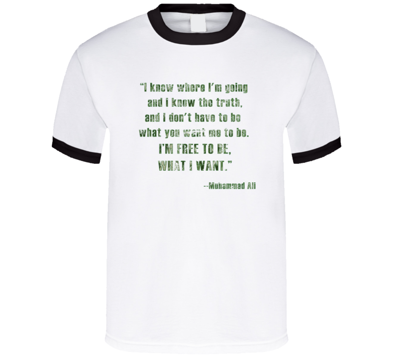Muhammad Ali Know Where I'm Going Free To Be Boxing Worn Look Ringer T Shirt