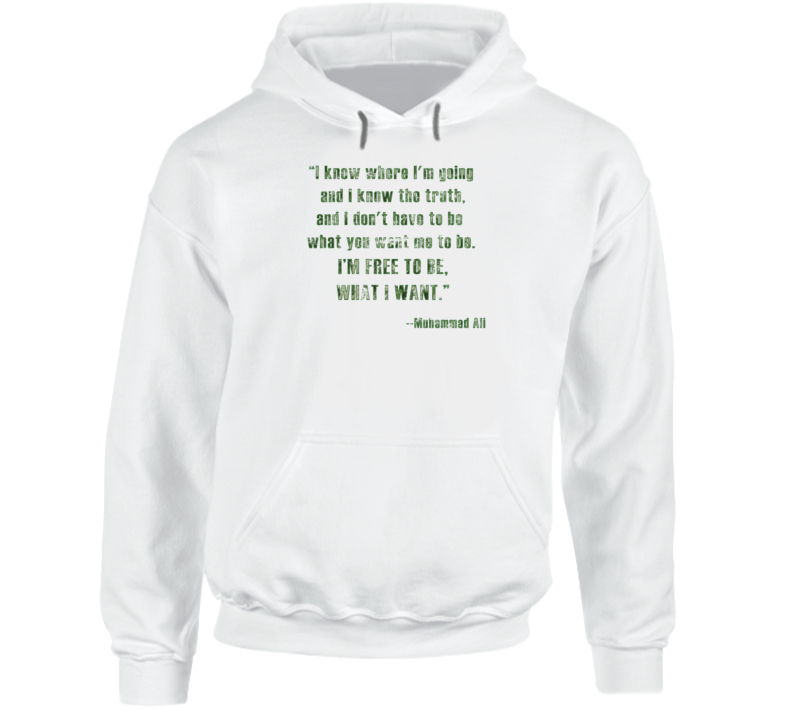 Muhammad Ali I'm Free to Be What I Want Boxing Champ Worn Look Hoodie