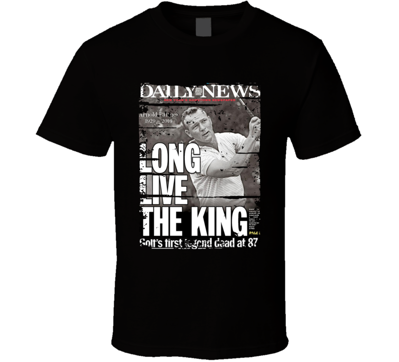 Arnold Palmer RIP The King Memorial Magazine Cover Tribute T Shirt