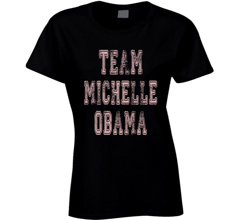Team Michelle Obama Speech Woman Rights Trump Worn Look Ladies T Shirt