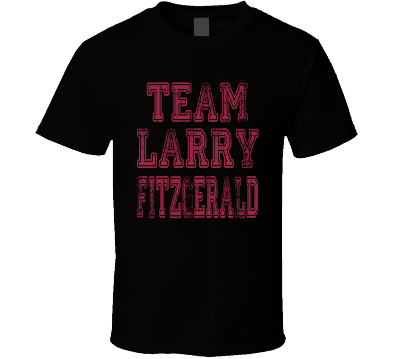 Team Larry Fitzgerald Arizona Football Fan Worn Look Sports T Shirt