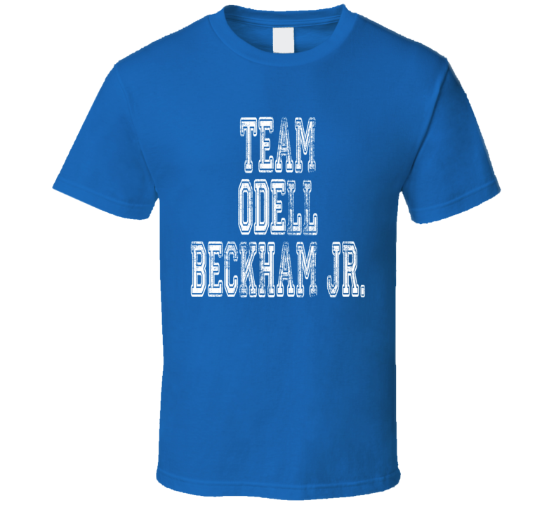 Team Odell Beckham Jr New York Football Fan Worn Look Sports T Shirt