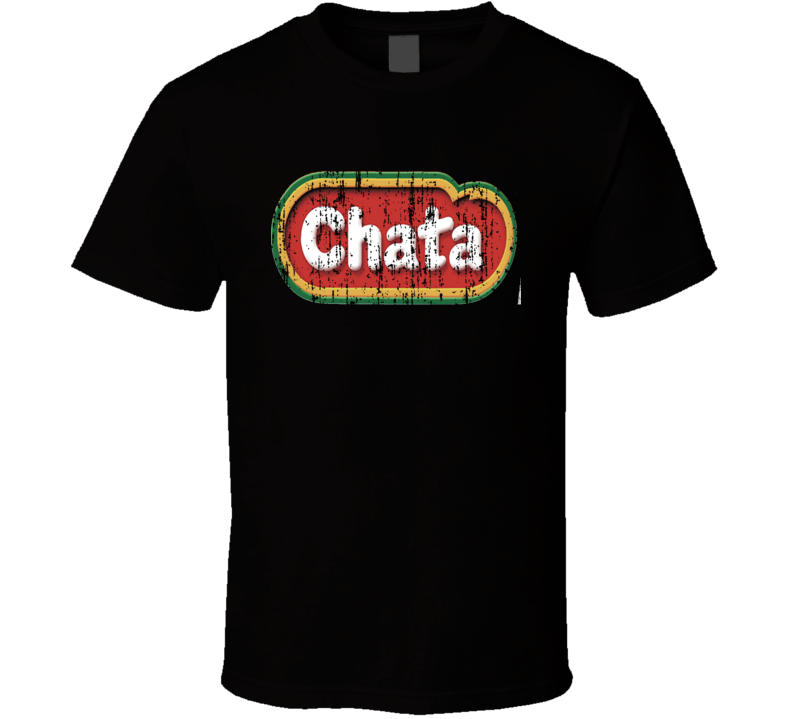 Chata Mexican Cuisine Cool Spicy Food Worn Look T Shirt