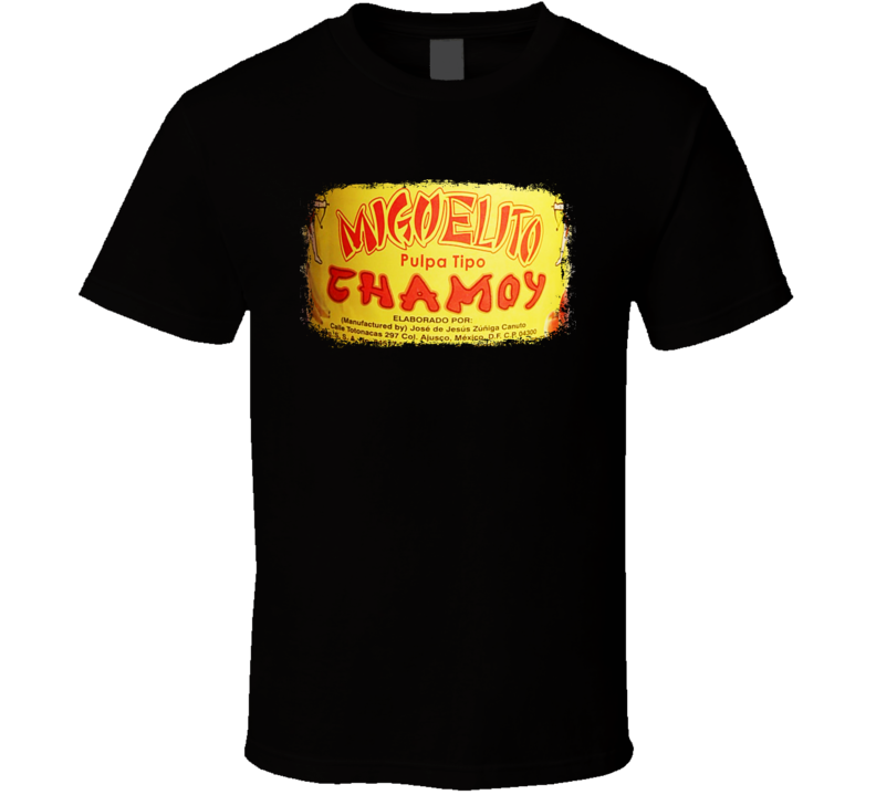 Miguelito Chamoy Mexican Cuisine Cool Spicy Food Worn Look T Shirt