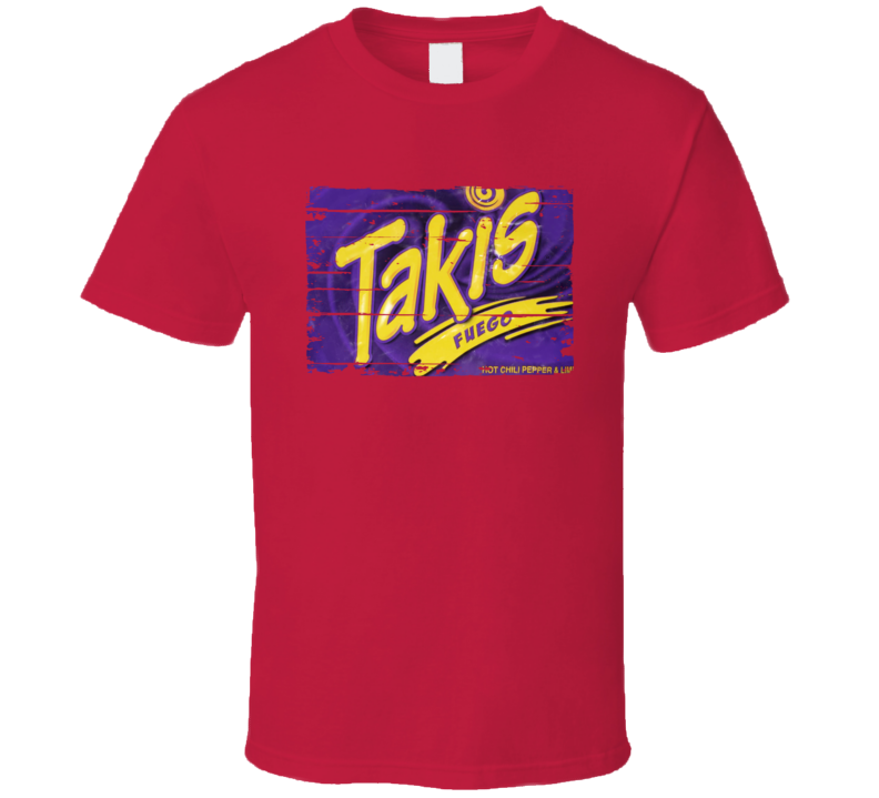 TAKIS Mexican Cuisine Cool Spicy Food Worn Look T Shirt