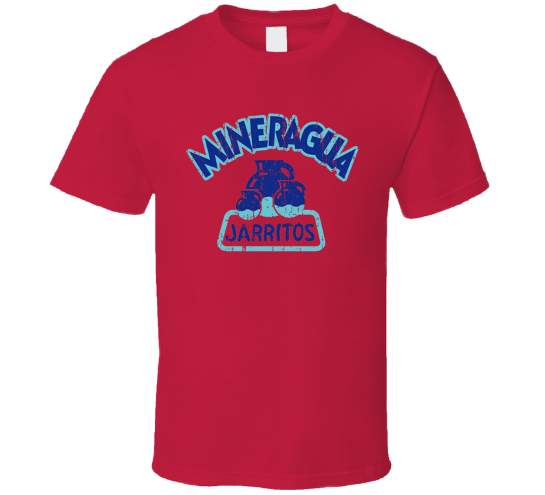 Mineragua Mexican Cuisine Cool Spicy Food Worn Look T Shirt