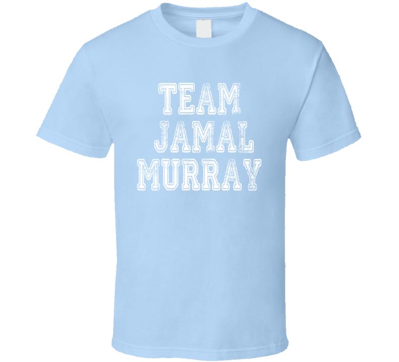 Team Jamal Murray Denver Basketball Player Fan Worn Look  T Shirt