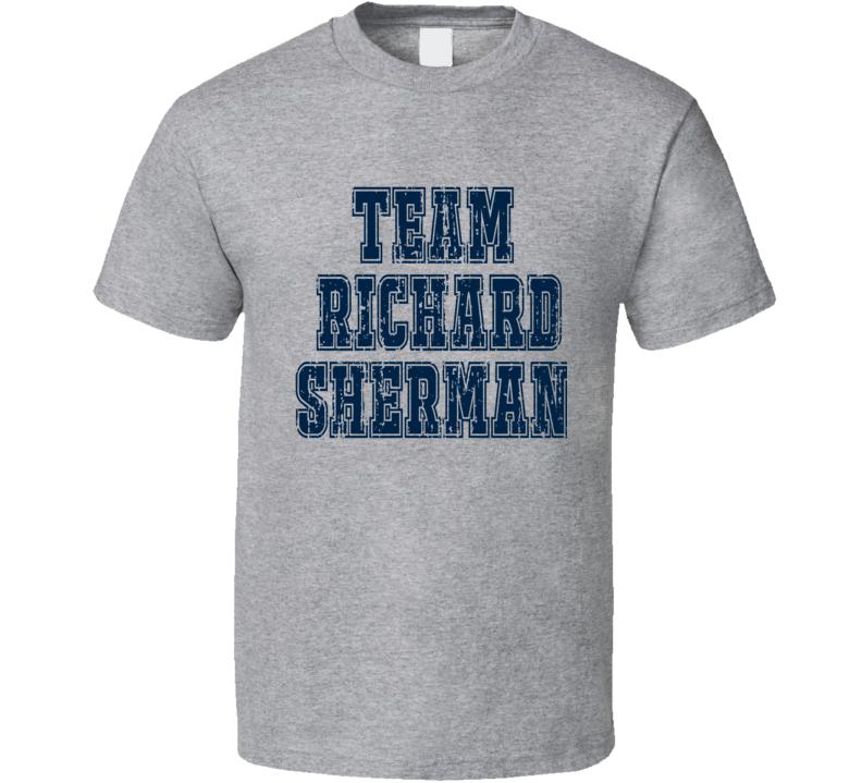 Team Richard Sherman Seattle Football Fan Worn Look Sports T Shirt