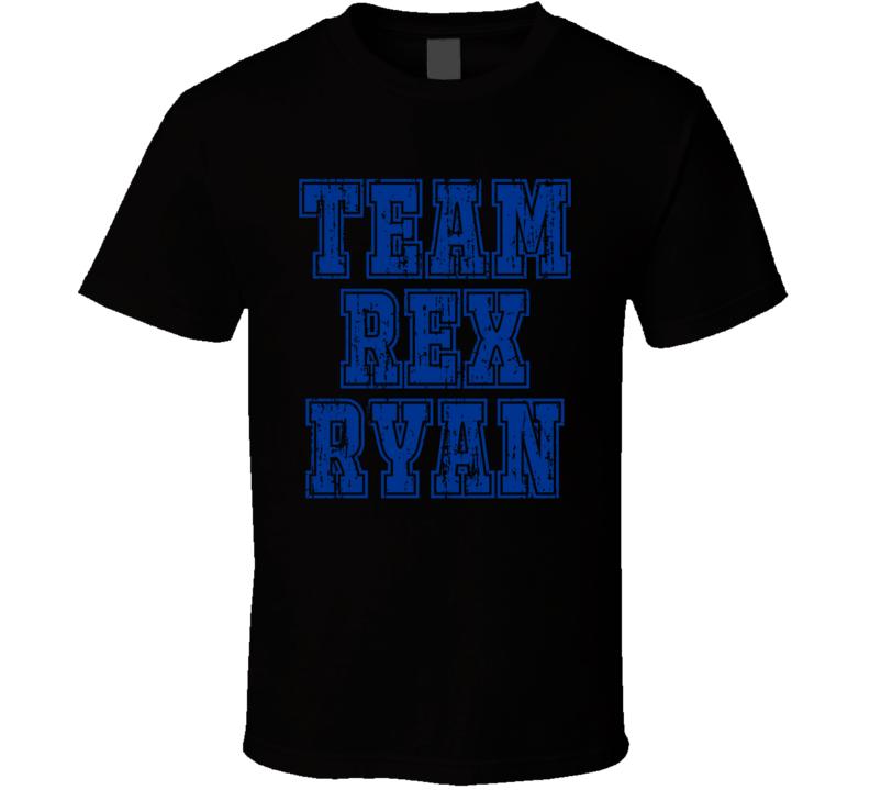 Team Rex Ryan Buffalo Football Coach Worn Look Cool Sports T Shirt