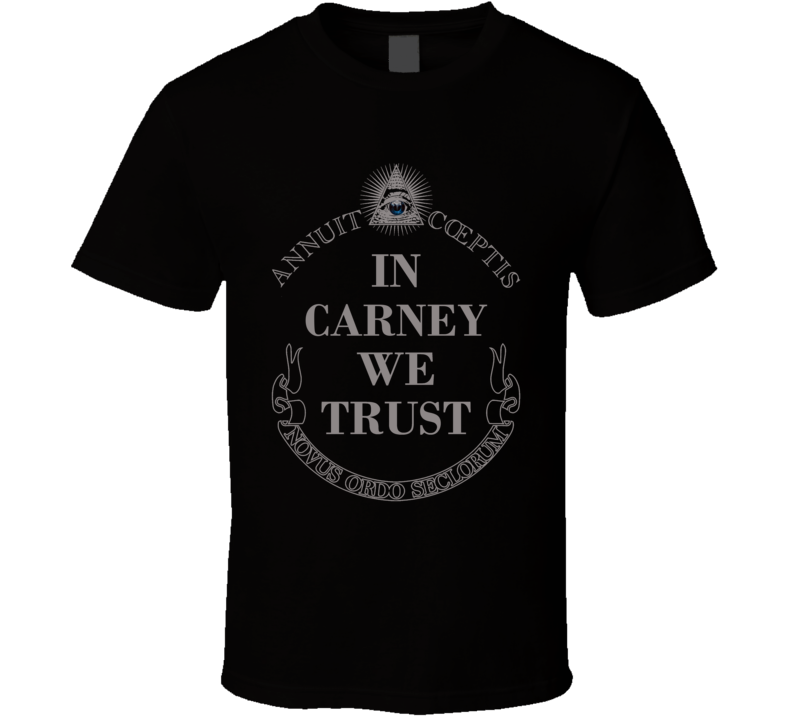 In John Carney We Trust Delware Governor 2016 Cool Political T Shirt