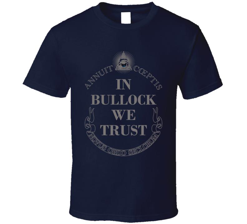 In Steve Bullock We Trust Montana Governor 2016 Cool Political T Shirt