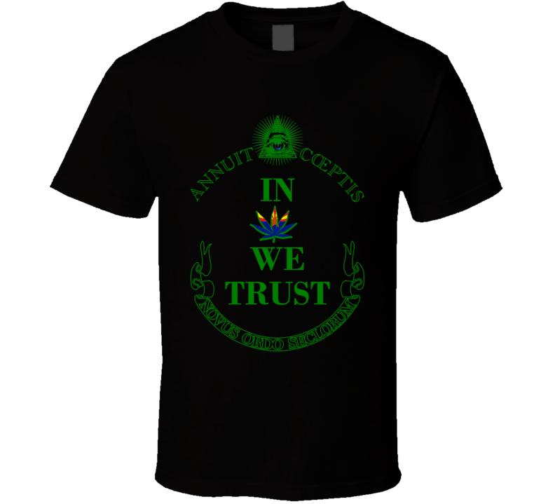 In Marijuana We Trust Arizona Legalize Weed Cannabis Leaf T Shirt