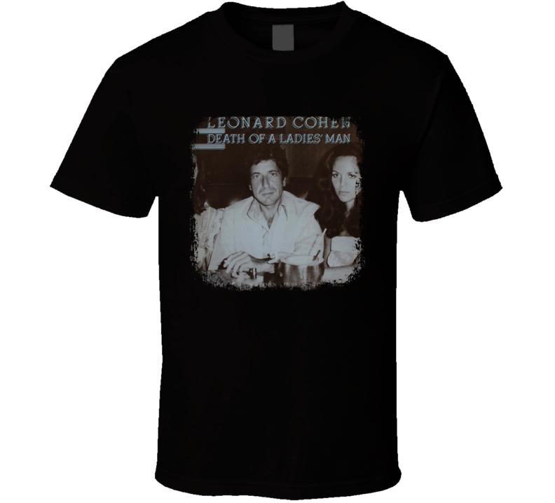 Death Of A Ladies Man Poster Leonard Cohen Tribute Worn Look T Shirt