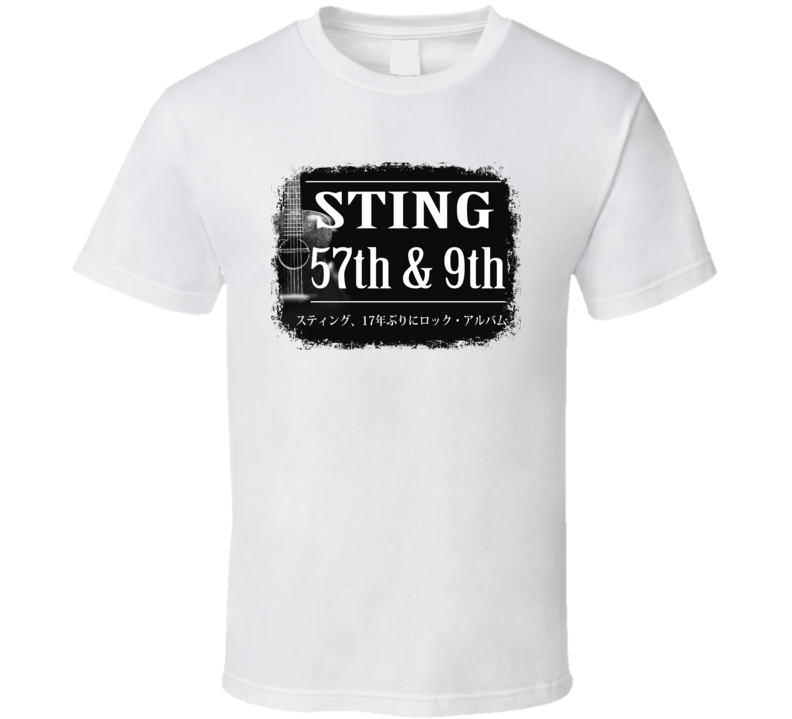 Sting 57Th & 9Th Poster Worn Look Music Gift T Shirt