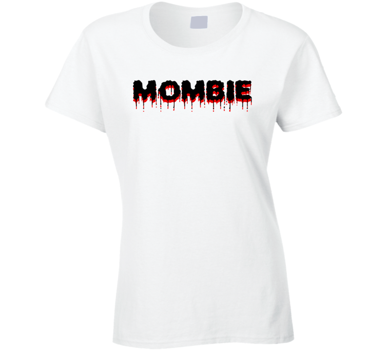 Mombie Cool Funny Mom Christmas Gift Mothers Day Ladies T Shirt