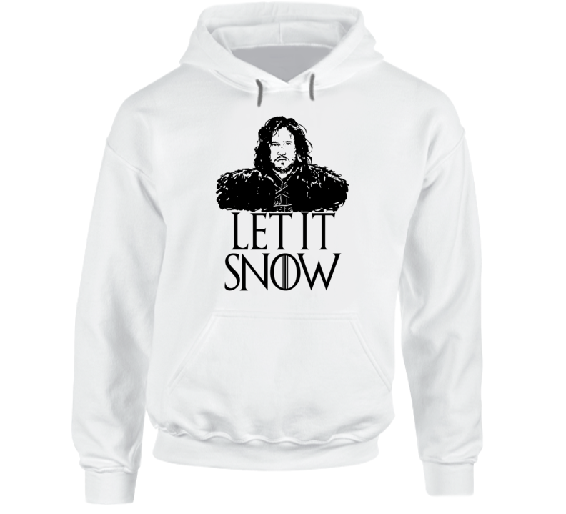 Let it Snow Game of Thrones Jon Snow Funny TV Show Xmas Gift Hoodie