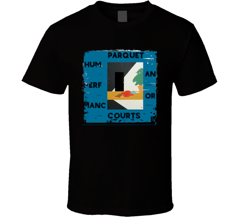 Parquet Courts Human Performance Poster Worn Look Music Gift T Shirt