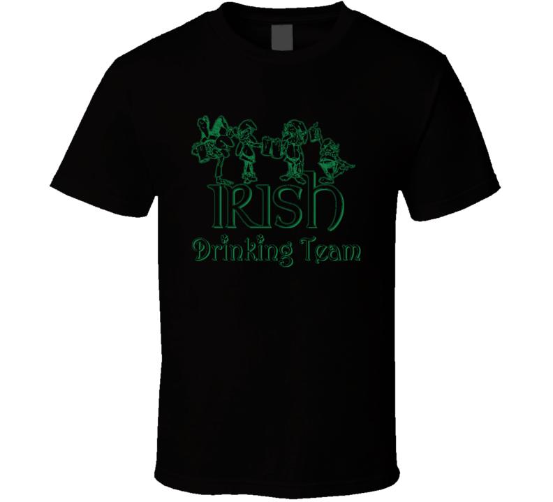 Irish Drinking Team Funny St Patricks Day Beer Lover Cool T Shirt