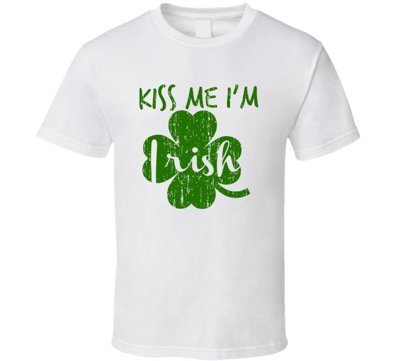 Kiss Me I'm Irish Funny St Patricks Day Worn Look Cool Green T Shirt
