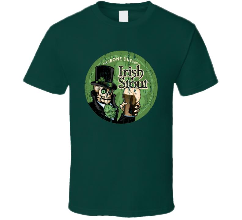 Bone Dry Irish Strout St Patricks Worn Look Funny Beer Lover T Shirt
