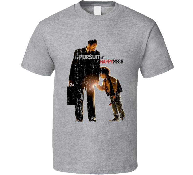 The Persuit of Happyness Movie Poster Worn Look Fathers Day T Shirt