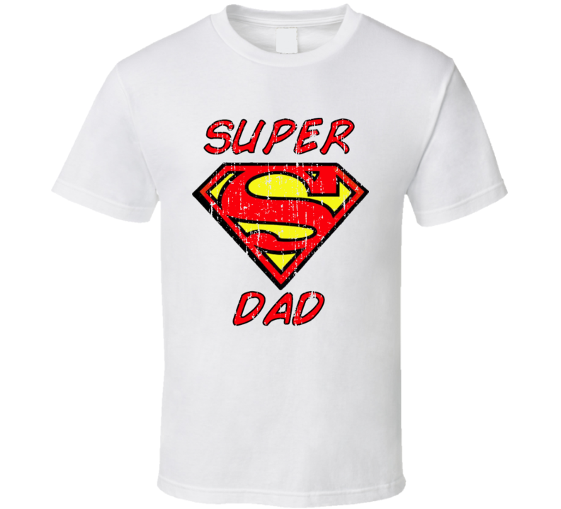 Super Dad Cool Awesome Superman Daddy Gift Worn Look T Shirt