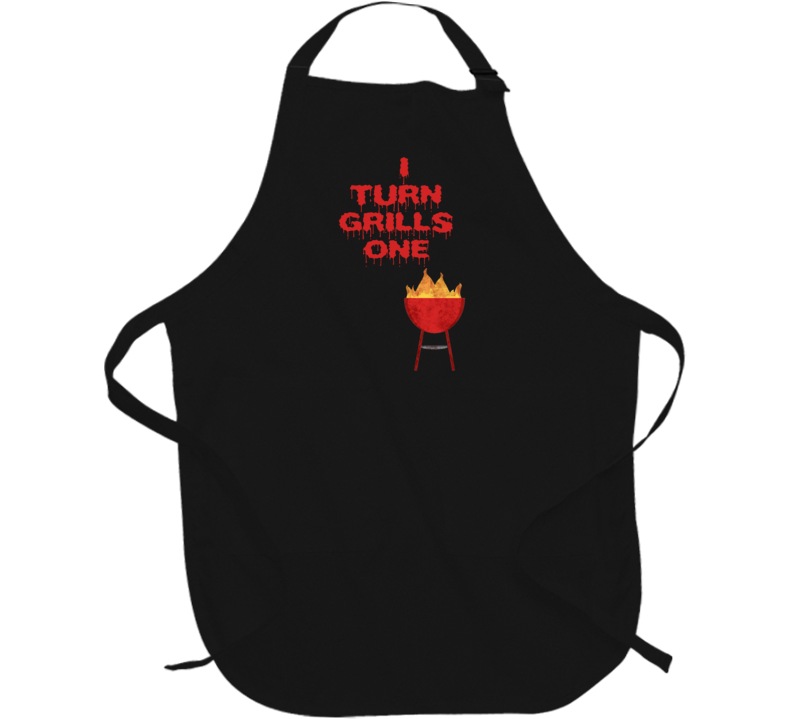 I Turn Grill On Fathers Day Gift Funny Food Lover Cool Cheft Apron
