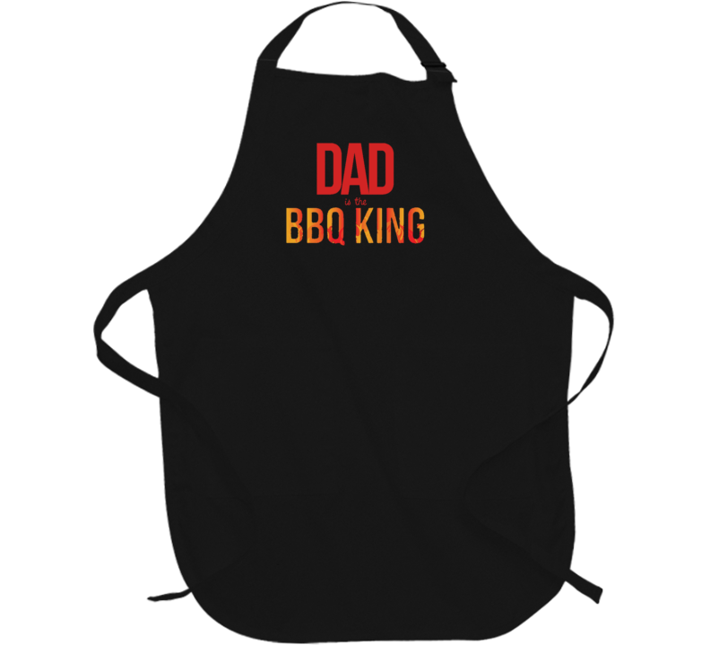 Dad is the BBQ King Fathers Day Gift Funny Food Lover Cool Cheft Apron