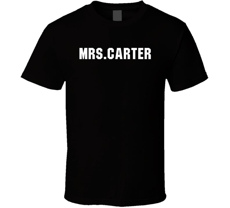 Mrs. Carter Worn by Singing Celebrity Beyonce Cool T Shirt