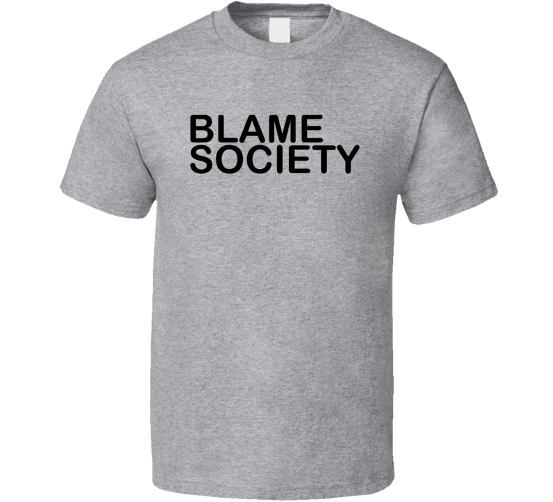 Blame Society Worn by Celebrity Rap Artist Beyonce Cool T Shirt