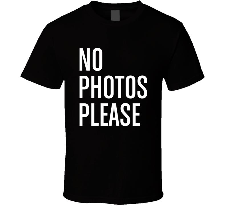 No Photos Please Worn by Millie Mackintosh Celebrity Cool T Shirt
