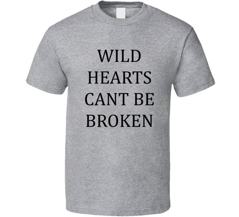 Wild Hearts Can't Be Broken Michelle Keegan Celebrity Cool T Shirt