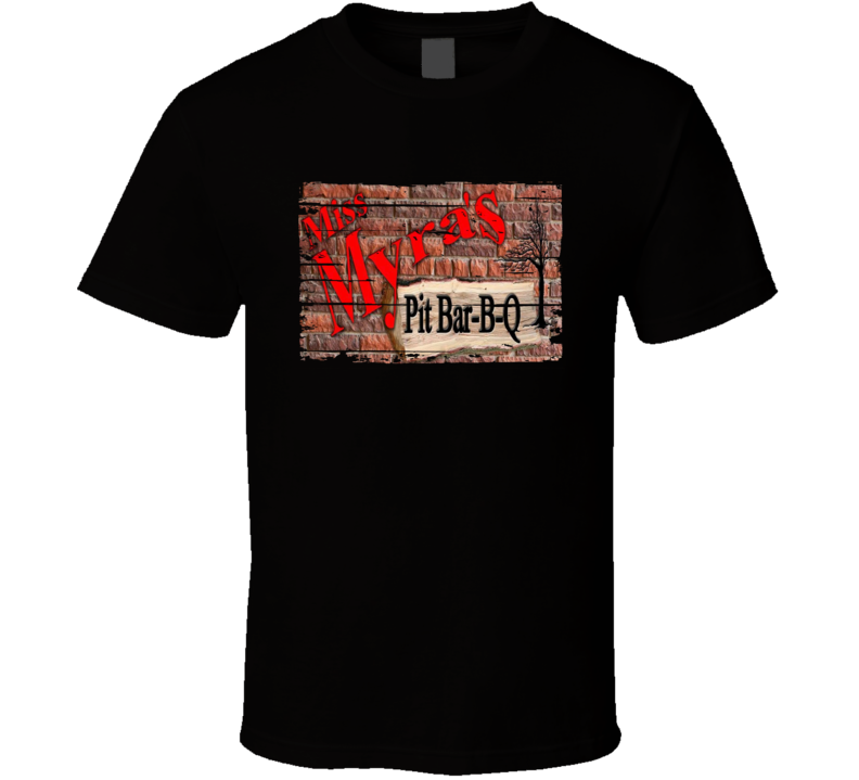 Miss Myra's Pit BBQ Cookhouse Grill Smoked Foodie Worn Look T Shirt