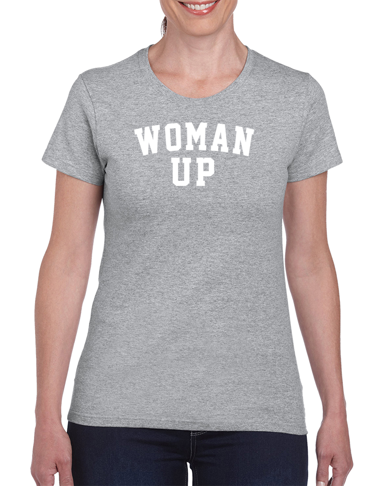 Woman Up Funny Exercise Cool Workout Gym Ladies T Shirt