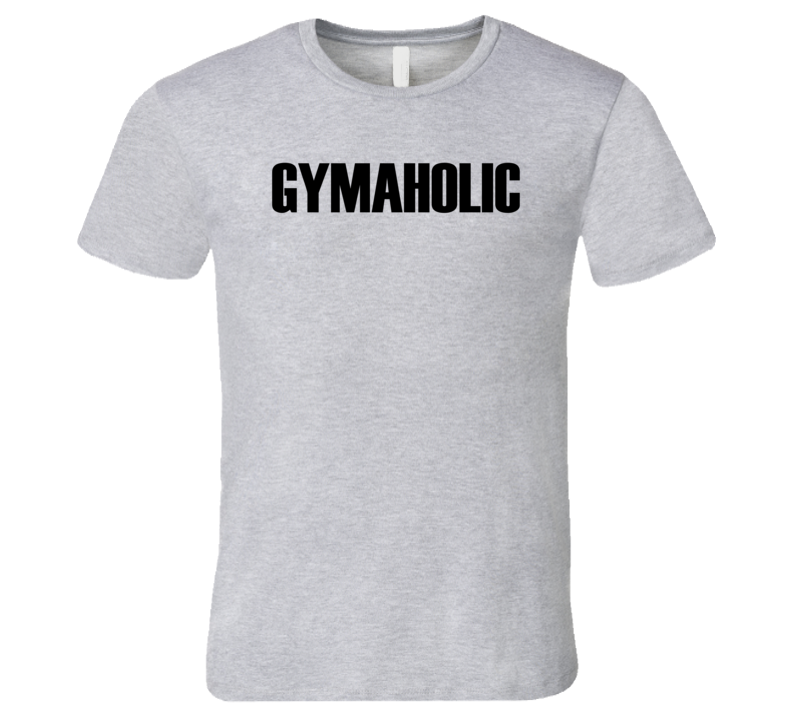 Gymaholic Funny Exercise Workout Cool Mens Premium T Shirt