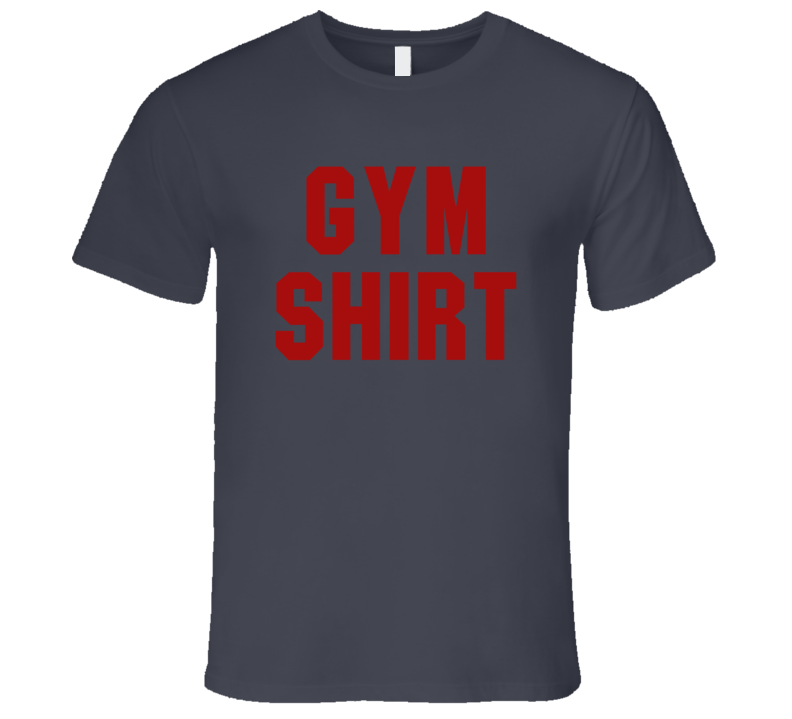 Gym Shirt Funny Exercise Workout Cool Mens Premium Apparel