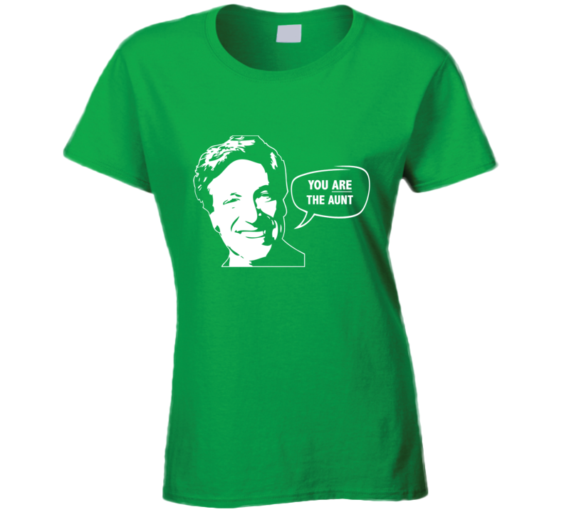 Maury Povich You Are The Aunt Funny Tv Show Ladies T Shirt