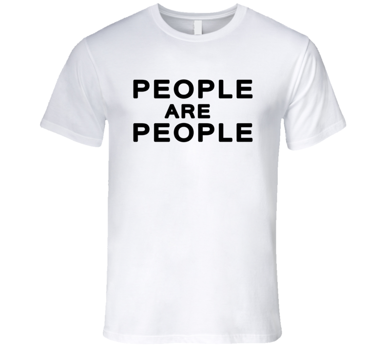 People Are People Cool T Shirt