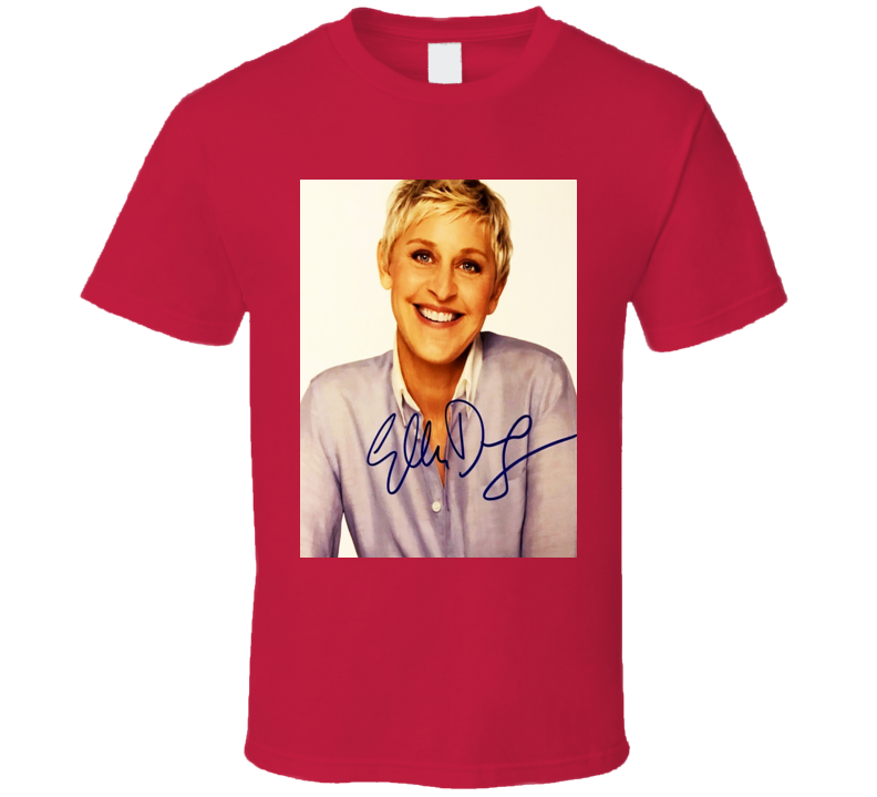 Ellen Degeneres Trending Celebrity Signature Autographed T Shirt