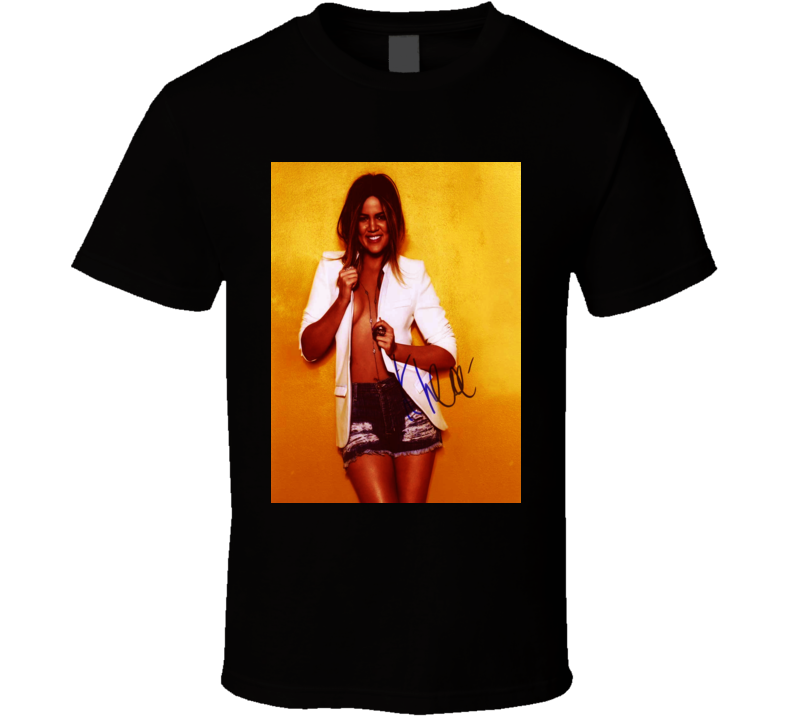 Khloe Kardashian Signature Trending Celebrity Autographed T Shirt