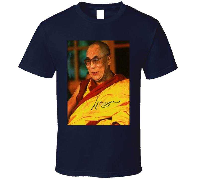 Dalai Lama Signature Trending Celebrity Autographed T Shirt