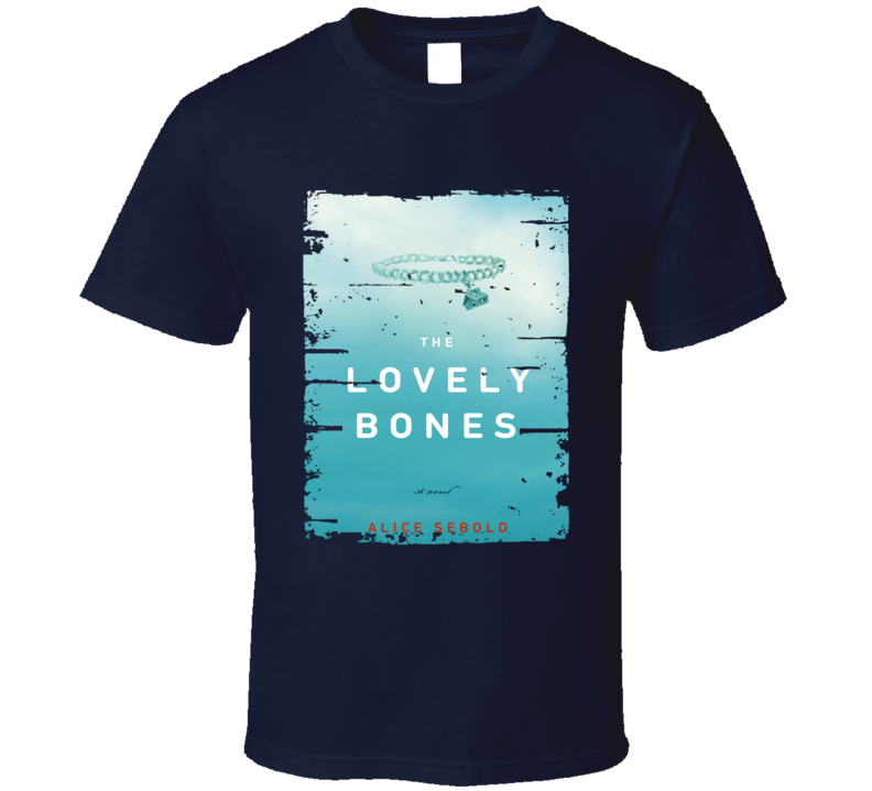 The Lovely Bones Book Lover Worn Look Awesome Literary T Shirt