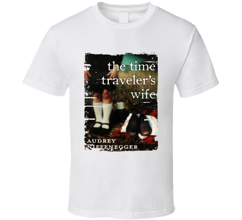 The Time Traveler's Wife Book Lover Worn Look Awesome Literary T Shirt
