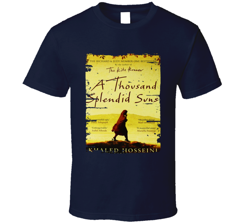 A Thousand Splendid Suns Book Lover Worn Look Awesome Literary T Shirt