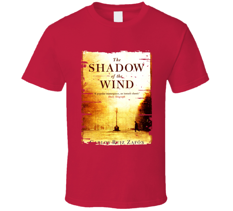 The Shadow Of The Wind Book Lover Worn Look Awesome Literary T Shirt