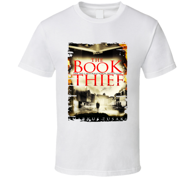 Book Thief,the Book Lover Worn Look Awesome Literary T Shirt