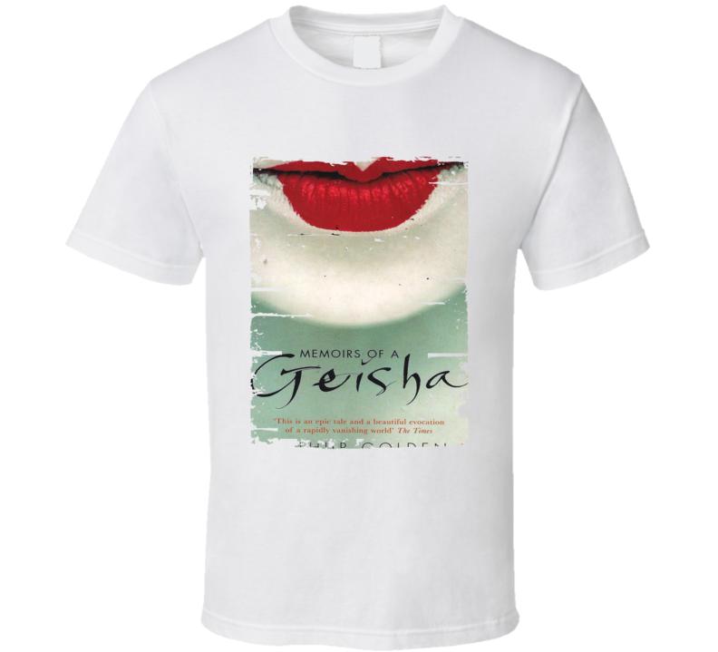 Memoirs Of A Geisha Book Lover Worn Look Awesome Literary T Shirt